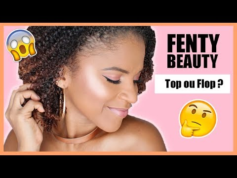 Fenty Beauty By Rihanna : Top ou Flop ?