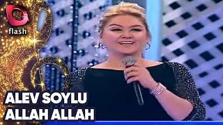 Alev Soylu - Allah Allah