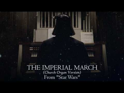 "The Imperial March ""Darth Vader's Theme"" (Church Organ Version) [From ""Star Wars""]"