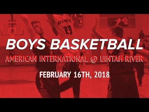 2018 High School Boys Basketball: American International @ Uintah River