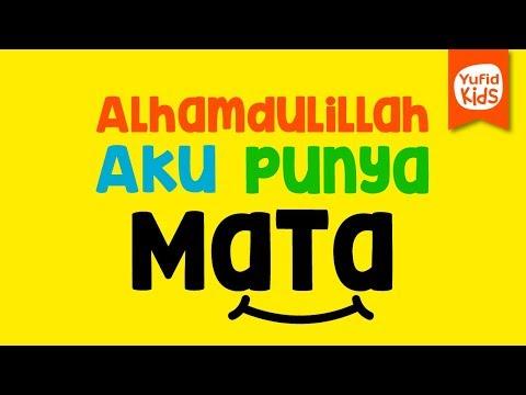 Alhamdulillah Saya Punya Mata - Yufid Kids