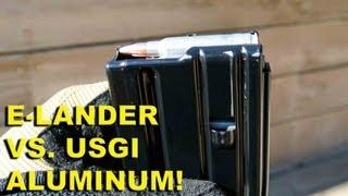 E-Lander Gen 1 Vs. USGI Aluminum! Two Metal AR15 30rd Mags Compared