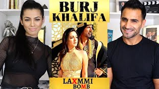 BURJ KHALIFA REACTION!! / REVIEW | Laxmmi Bomb | Akshay Kumar | Kiara Advani