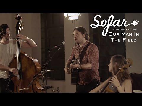 Our Man In The Field - Pockets | Sofar London