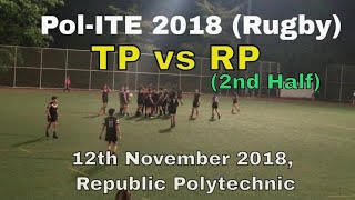 Pol-ITE 2018 Rugby TP vs RP 2nd Half