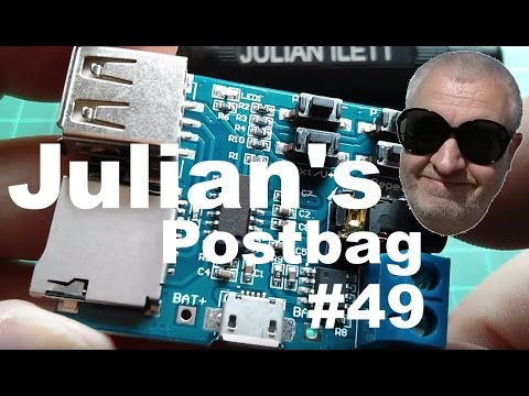 Julian's Postbag #49: MP3 Module, LTC4150, LCD 18650 Box