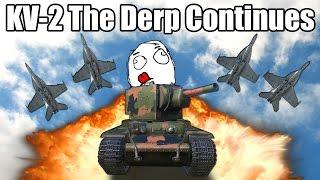 KV-2 Derp Compilation #3