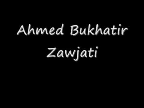 Ahmed Bukhatir Zawjati