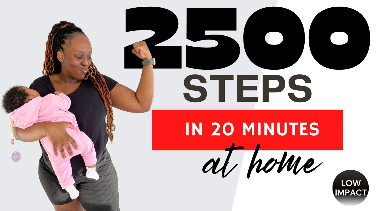 2500 STEPS IN 20 MINUTES AT HOME | Low Impact/post-partum safe workout