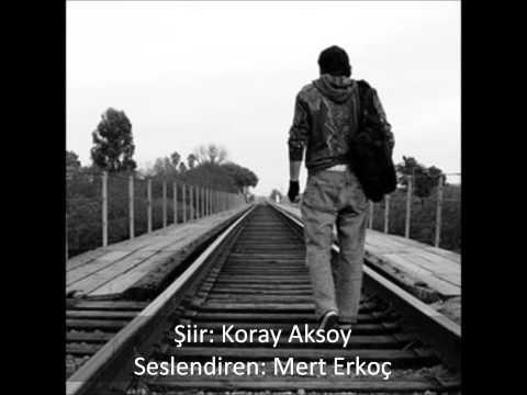 Mert Erkoç - Yoruldum ( Şiir: Koray...