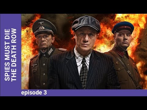 DEATH TO SPIES (SMERSH). The Death Row. Episode 3. Russian TV Series