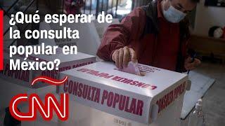 La consulta popular en México sería un triunfo político para López Obrador, según analista