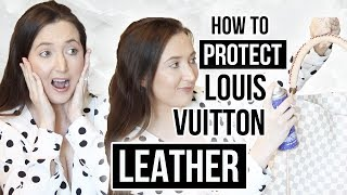HOW TO PROTECT LOUIS VUITTON VACHETTA LEATHER | STEP BY STEP GUIDE