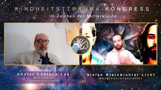 Kindheitstrauma – Im Zeichen der Mutterwunde (2) Interview mit Günter Chetano Lau / Traumatherapeut