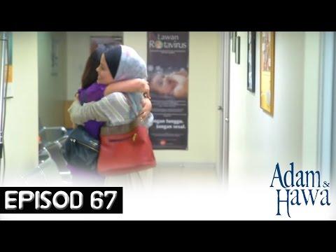 Adam Dan Hawa - Episod 67