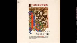 Parchment - Light Up The Fire (1972) - Full Album