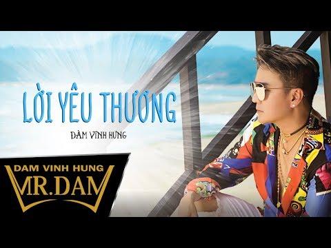 Lời Yêu Thương - Đàm Vĩnh Hưng [Lyrics Video]