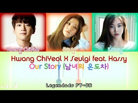 Hwang ChiYeol & Seulgi (Red Velvet) - Our Story (feat. Kassy) [Legendado PT-BR/HAN/ROM] Color Coded