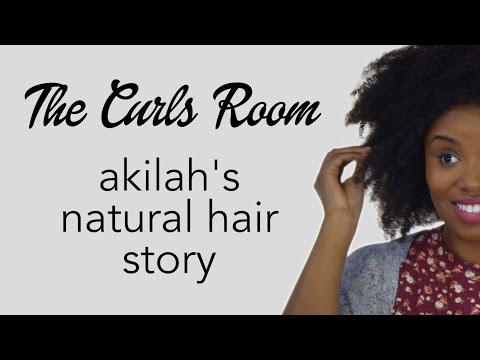 Akilah's Natural Hair Journey | THE CURLS ROOM