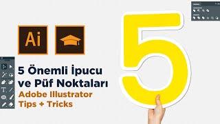 Adobe Illustrator Dersleri  5 Önemli İpucu ve Püf Noktası