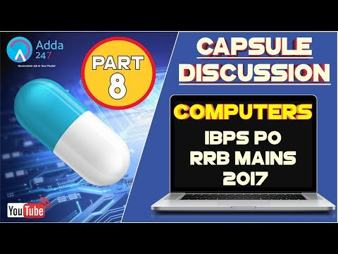 Computer Capsule Discussion (Part -8) For IBPS PO, RRB MAINS