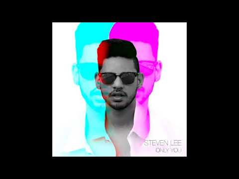 Steven Lee - Only You (Official Audio)