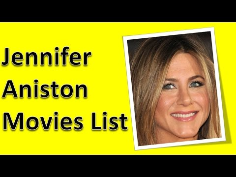 Jennifer Aniston Movies List - YouTube