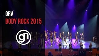GRV - Body Rock 2015 (Official 4K) @grvdnc @geraldnonadoez