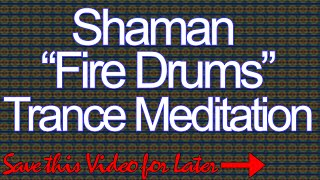 *Powerful-Must See* Shaman Fire Dance Trance Meditation - American Drum Meditation
