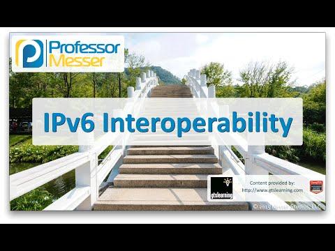 Descargar Video IPv6 Interoperability - CompTIA Network+ N10-006 - 1.8