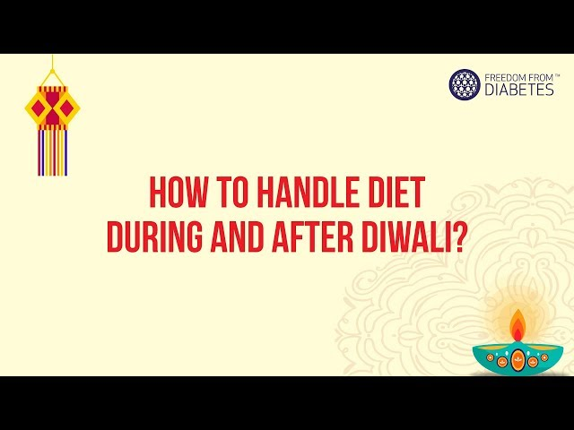 Diwali time is the most difficult time for diabetics all ove...