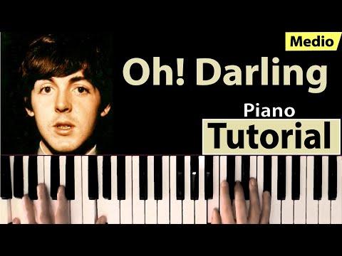 """Como tocar """"Oh! Darling""""(The Beatles) - Piano tutorial, partitura y Mp3"""