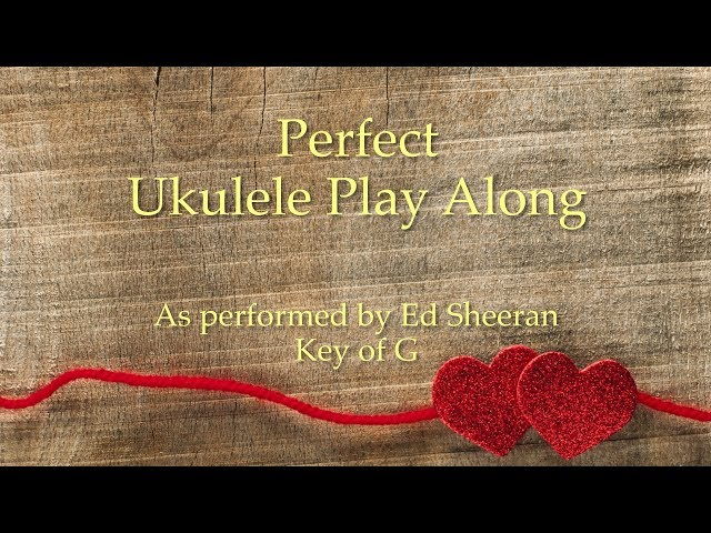 Perfect Ukulele Play Along