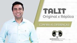 TALIT diferenças entre:  original x réplica