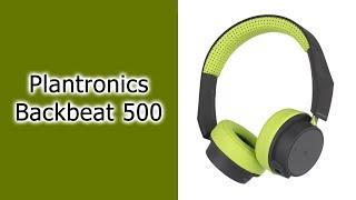 Блиц №15 Наушники Plantronics Backbeat 500
