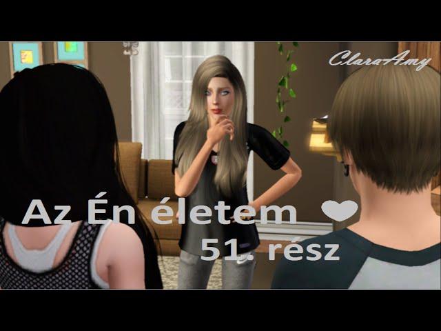 Az Én életem 51. rész ( Sims 3 sorozat )