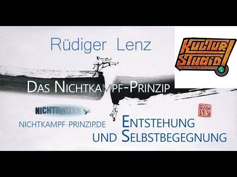Das Nichtkampf-Prinzip - Rüdiger lenz im Interview mit Kulturstudio