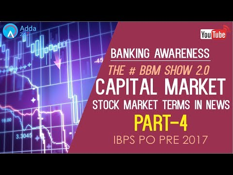 Banking Awareness | Capital Market (P-4) | Stock Market Terms In News | IBPS PO PRE/MAINS
