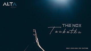 THE NOX - Taubatku (Single Religi)