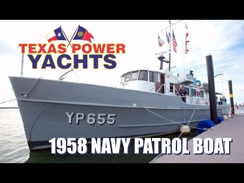 1958 Converted 80' Navy Patrol Boat, For sale at Texas Power Yachts
