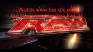 How to watch wwe tna ufc mma events for free and ppvs + weeklis shows and much more.