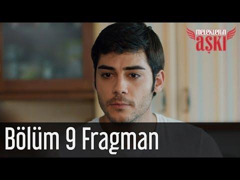 Meleklerin Aşkı 9. Bölüm Fragman
