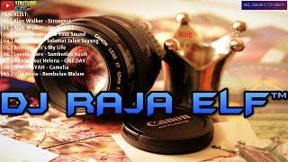 STRONGEST ALAN WALKER REMIX 2019 DJ RAJA ELF™ BATAM ISLAND