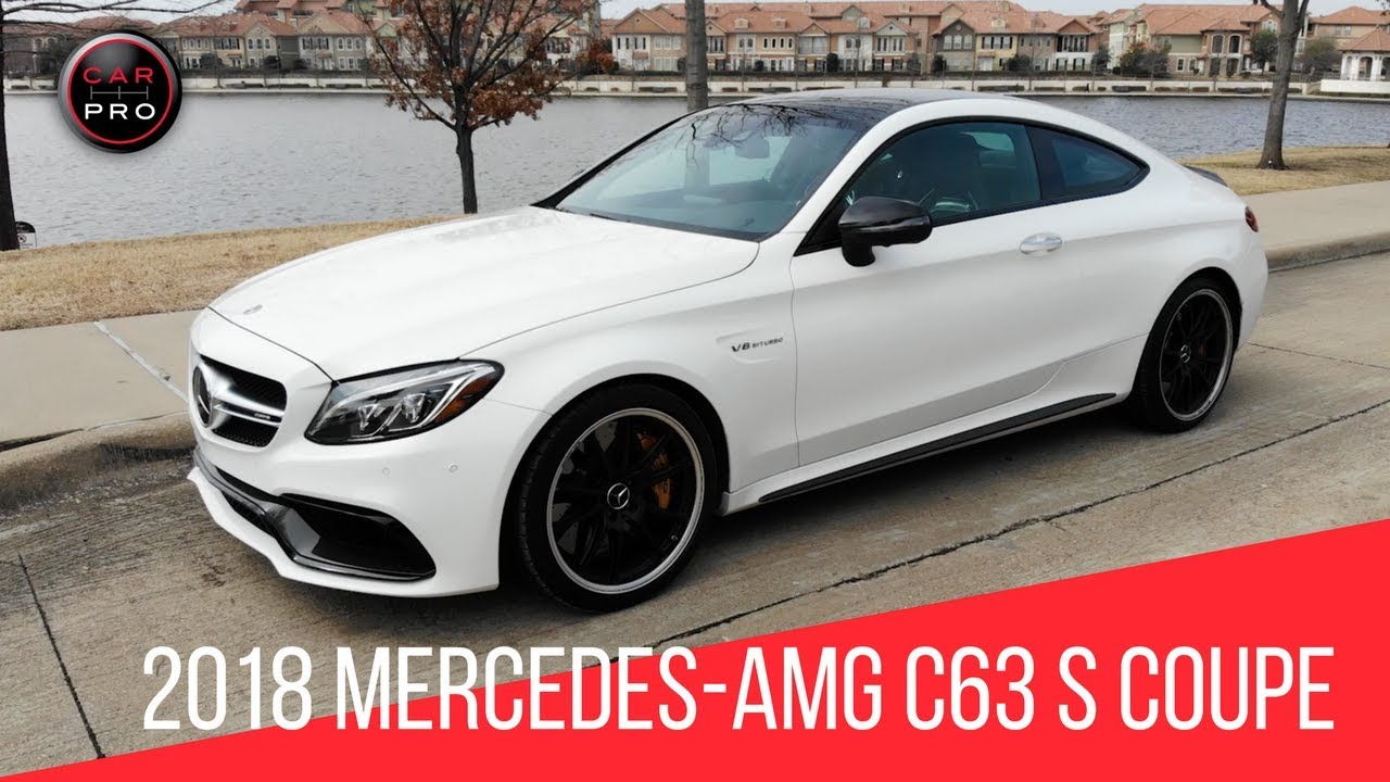 2018 Mercedes Amg C63 S Coupe Youtube