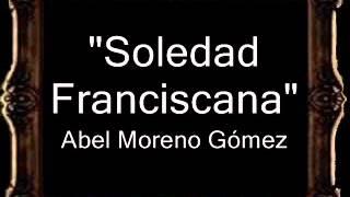 Soledad Franciscana - Abel Moreno Gómez [BM]