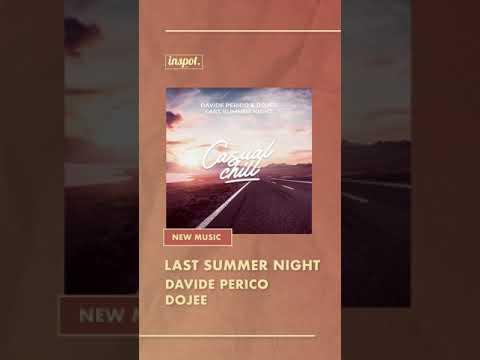 Davide Perico & Dojee - Last Summer Night