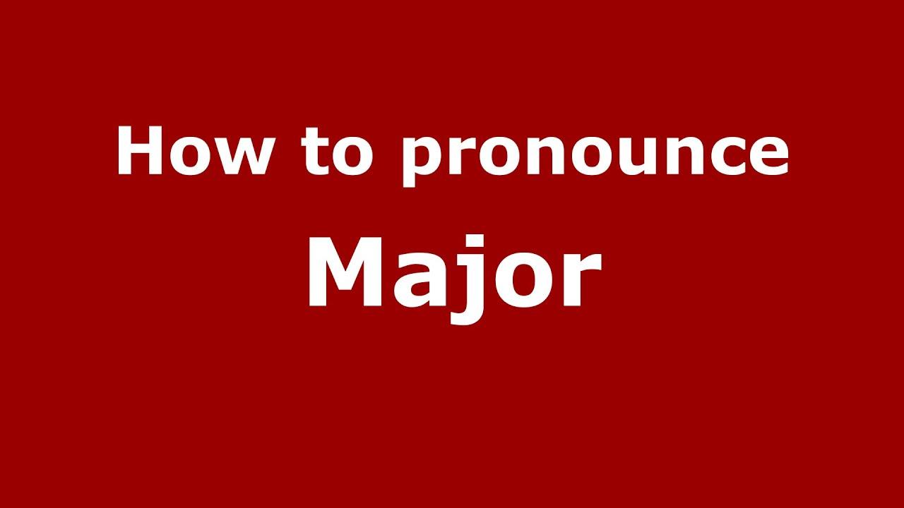 How to pronounce Major (American English/US) - PronounceNames.com