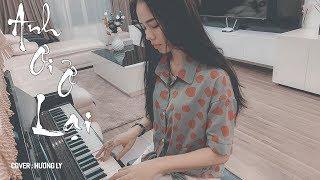 ANH ƠI Ở LẠI - Chi Pu | Hương Ly Cover