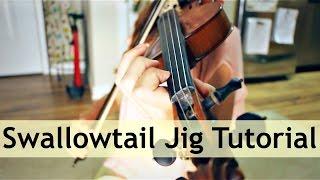 Swallowtail Jig Fiddle Tutorial
