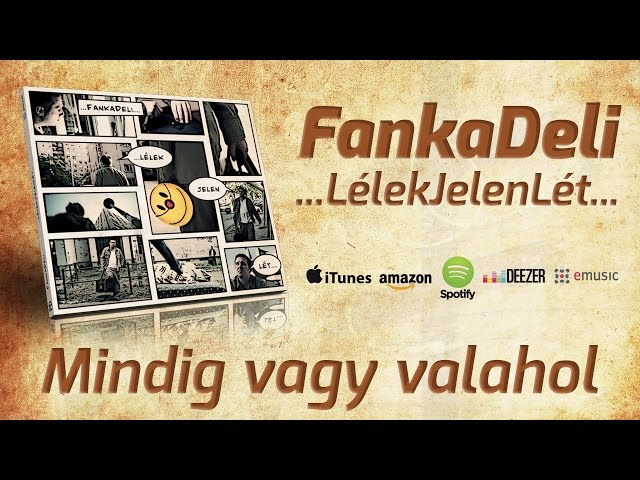 FankaDeli - Mindig vagy valahol (2010)